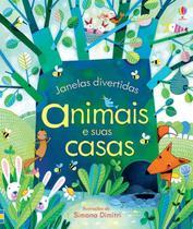 Livro - Animais e suas casas : Janelas divertidas -