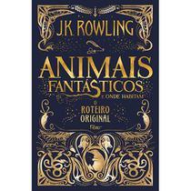 Livro - Animais fantásticos e onde habitam: o roteiro original -