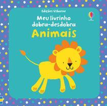 Livro - Animais : Meu livrinho dobra-desdobra -