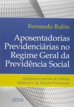 Livro - Aposentadorias Previdenciárias No Regime Geral Da Previdência Social -