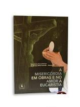 Livro apóstolos eucarísticos da divina misericórdia - vol.2 - Armazem -