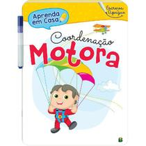 Livro - Aprenda em Casa - Escreva e Apague: Coordenação Motora -