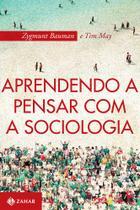 Livro - Aprendendo a pensar com a sociologia -