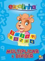 Livro - Aprendendo matemática: multiplicar e dividir -