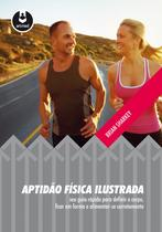 Livro - Aptidão Física Ilustrada -