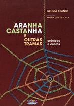 Livro - Aranha Castanha e outras tramas -