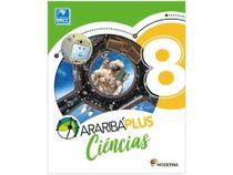 Livro Araribá Plus Ciências 8º Ano - Obra Coletiva - Moderna