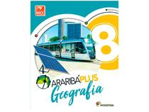Livro Araribá Plus Geografia 8º Ano - Obra Coletiva