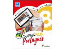 Livro Araribá Plus Português 8º Ano - Obra Coletiva - Moderna