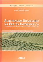 Livro - Arbitragem Brasileira Na Era Da Informática: Um Estudo Das Principais Questões Processuais -