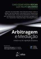 Livro - Arbitragem e Mediação - A Reforma da Legislação Brasileira -