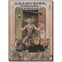 Livro - Arlequins, Pierros E Colimbinas - Devir
