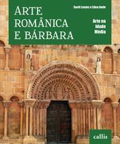 Livro - Arte românica e bárbara -