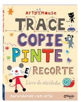 Livro - Arty Mouse - Trace, copie, pinte e recorte -