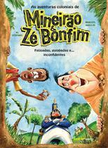 Livro - As aventuras coloniais de mineirão e Zé Bonfim -