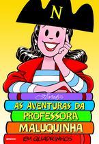 Livro - As aventuras da Professora Maluquinha em quadrinhos -