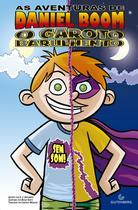 Livro - As aventuras de Daniel Boom - O garoto barulhento: sem som! -