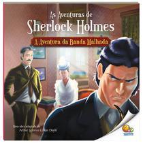 Livro - As aventuras de Sherlock Holmes: Aventura da banda malhada -