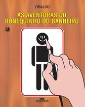 Livro - As Aventuras do Bonequinho do Banheiro -