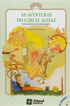 Livro - As aventuras do corcel Audaz -