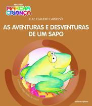 Livro - As aventuras e desventuras de um sapo -