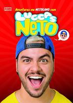 Livro - As Aventuras na Netoland com Luccas Neto -