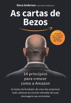 Livro - As cartas de Bezos - 14 princípios para crescer como a Amazon -