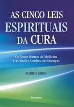 Livro - As Cinco Leis Espirituais da Cura -