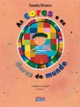 Livro - As cores e as dores do mundo -