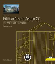Livro - As + Importantes Edificações do Século XX - Plantas, Cortes e Elevações