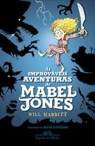 Livro - As improváveis aventuras de Mabel Jones -