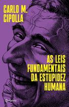 Livro - As leis fundamentais da estupidez humana -