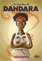 Livro: As Lendas de Dandara. Autora: Jarid Arraes - Cultura