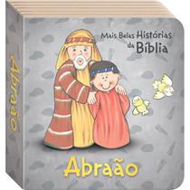 Livro - As Mais Belas Histórias da Bíblia: Abraão -