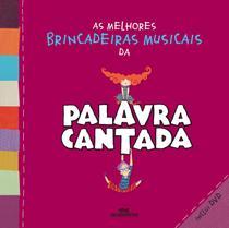 Livro - As melhores brincadeiras musicais da palavra cantada -