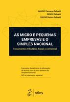 Livro - As Micro e Pequenas Empresas e o Simples Nacional - Tratamento tributário, fiscal e comercial -