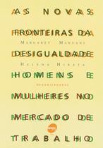 Livro - As novas fronteiras da desigualdade -