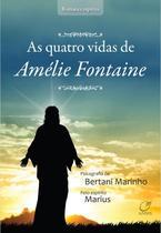 Livro - As quatro vidas de Amélie Fontaine -