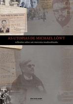 Livro - As utopias de Michael Löwy -