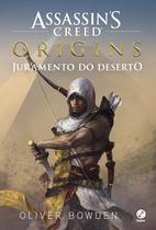Livro - Assassin's Creed Origins: Juramento do deserto -