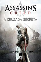 Livro - Assassin's Creed: A cruzada secreta -