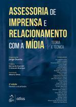 Livro - Assessoria de Imprensa e Relacionamento com a Mídia - Teoria e Técnica -