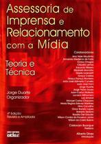 Livro - Assessoria De Imprensa E Relacionamento Com A Mídia: Teoria E Técnica -