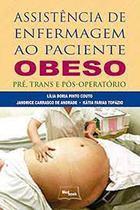Livro - Assistência de Enfermagem ao Paciente Obeso - Medbook