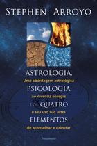 Livro - Astrologia, Psicologia e os Quatro Elementos -