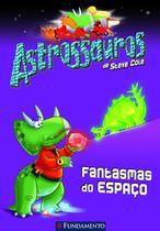 Livro - Astrossauros - Fantasmas Do Espaço -