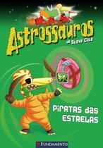 Livro - Astrossauros - Piratas Das Estrelas -