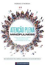 Livro - Atenção Plena - Mindfulness -