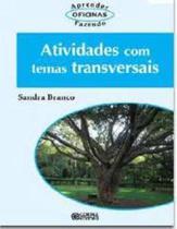 Livro - Atividades com temas transversais -