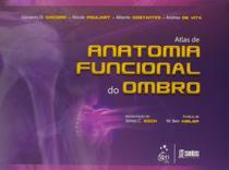 Livro - Atlas da Anatomia Funcional do Ombro - Giacomo - Santos